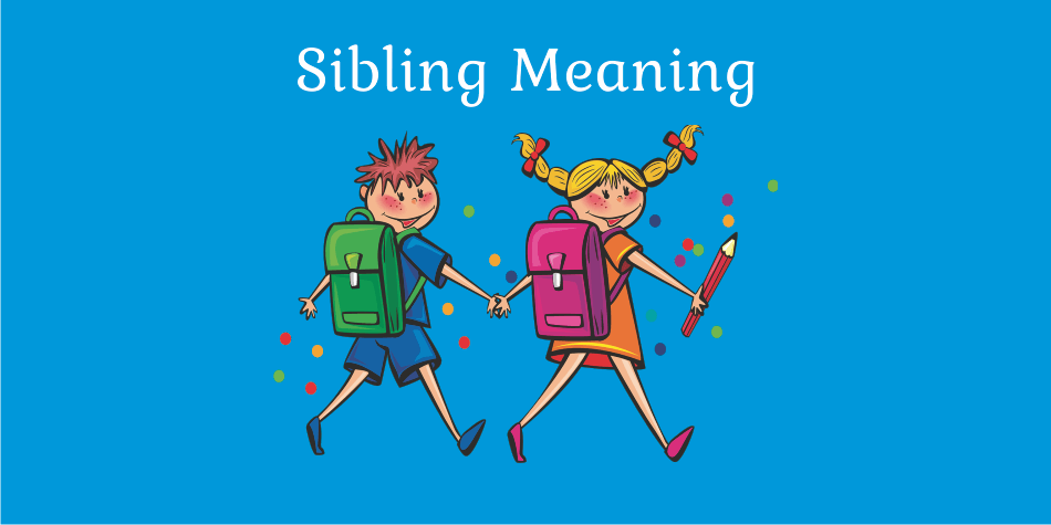 sibling-meaning-in-hindi-kya-hai