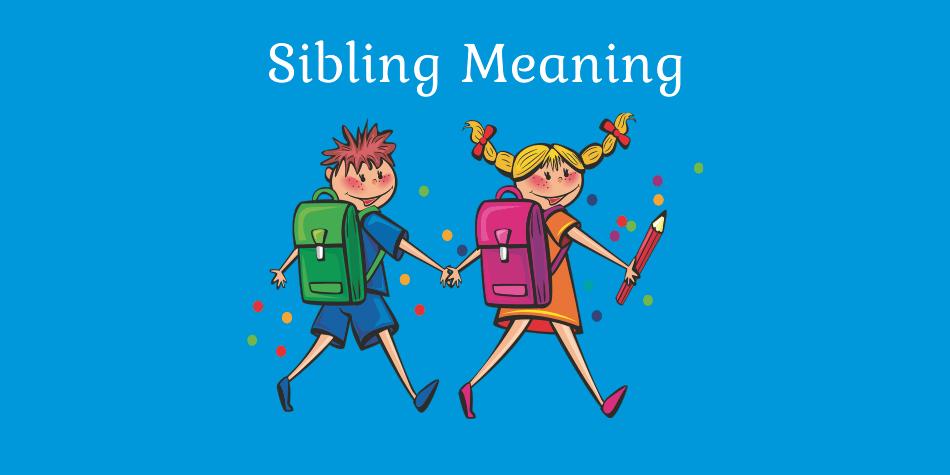sibling-meaning-in-hindi-kya-hai